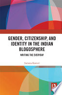 Gender  Citizenship  and Identity in the Indian Blogosphere