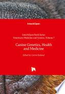 Canine Genetics, Health and Medicine