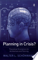 Planning in Crisis?