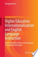 Higher Education Internationalization And English Language Instruction