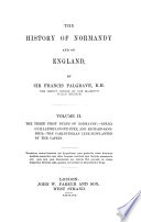 The History of Normandy and of England: The three first dukes of Normandy: Rollo, Guillaume-Longue-Epée, and Richard-Sans-Peur. Richard Le-Bon. Richard III. Robert Le-Diable. William the Conqueror. 1864