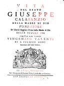 Vita del beato Giuseppe Calasanzio  etc   With a portrait