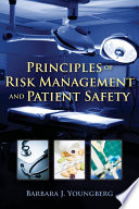 Principles of Risk Management and Patient Safety Book