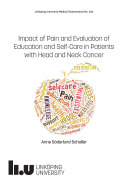 Impact of Pain and Evaluation of Education and Self Care in Patients with Head and Neck Cancer