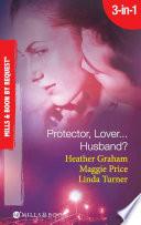 Protector  Lover   Husband   In the Dark   Sure Bet   Deadly Exposure  Mills   Boon Spotlight