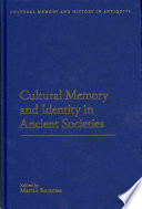 Cultural Memory and Identity in Ancient Societies