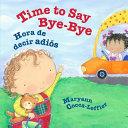 Time to Say Bye Bye   Es Hora de Decir Adi  s