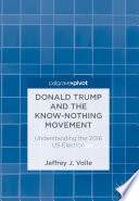 Donald Trump And The Know Nothing Movement