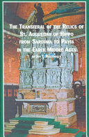 The Transferal Of The Relics Of St Augustine Of Hippo From Sardinia To Pavia In The Early Middle Ages