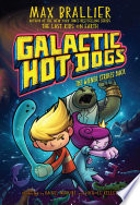 Galactic Hot Dogs 2