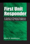 First Unit Responder