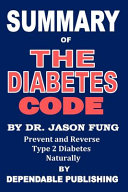 Summary of the Diabetes Code by Dr. Jason Fung