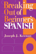 Breaking Out of Beginner's Spanish Pdf/ePub eBook