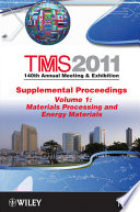 TMS 2011 140th Annual Meeting and Exhibition  Materials Processing and Energy Materials