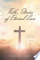 Faith  Stories of Eternal Love