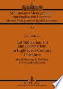 Latitudinarianism and Didacticism in Eighteenth century Literature