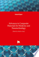 Advances in Composite Materials for Medicine and Nanotechnology