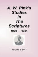 Pdf A.W. Pink's Studies in the Scriptures - 1930-31, Volume 5 of 17 Telecharger
