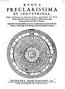 Ruota preclarissima et industriosa pervedere li Novilunii, Quarti, et Plenilunij della Luna de tutti i Mesi d'un Anno. - Ferrara, Vittorio Baldini 1589