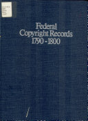 Federal Copyright Records 1790 1800