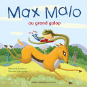 Max Malo 01 - Max Malo au grand galop