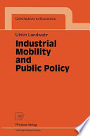 Industrial Mobility and Public Policy