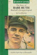 The Story of Babe Ruth