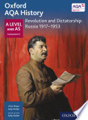 Oxford Aqa History A Level And As Component 2 Revolution And Dictatorship Russia 1917 1953
