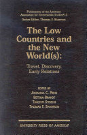 The Low Countries And The New World S