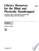 Library Resources For The Blind And Physically Handicapped Book