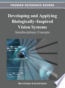 Developing and Applying Biologically Inspired Vision Systems  Interdisciplinary Concepts