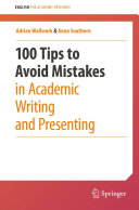 100 Tips to Avoid Mistakes in Academic Writing and Presenting