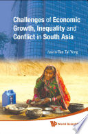 Challenges of Economic Growth  Inequality and Conflict in South Asia