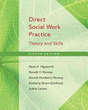 Direct Social Work Practice  Theory and Skills Book