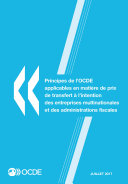 Principes de l'OCDE applicables en matière de prix de transfert à l'intention des entreprises multinationales et des administrations fiscales 2017 Pdf/ePub eBook