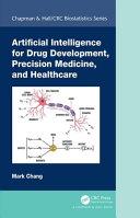 Artificial Intelligence for Drug Development  Precision Medicine  and Healthcare Book