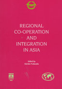Regional Co-operation and Integration in Asia
