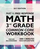 Argo Brothers Math Workbook, Grade 3  : Common Core Free Response (3rd Grade) 2017 Edition