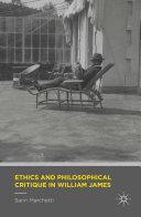 Ethics and Philosophical Critique in William James [Pdf/ePub] eBook