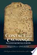Contact and Exchange in Later Medieval Europe Book