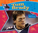 Tom Brady:Famous Quarterback