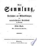 Neue Sammlung von Versuchen und Abhandlungen der Naturforschenden Gesellschaft in Danzig
