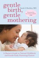 Gentle Birth  Gentle Mothering Book PDF