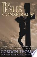 The Jesus Conspiracy Book PDF