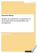 Mergers   Acquisitions  A comparison of the perspectives for shareholders and management