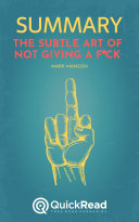 The Subtle Art of Not Giving a F*ck by Mark Manson (Summary) Pdf/ePub eBook