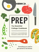 link to Prep : the essential college cookbook in the TCC library catalog