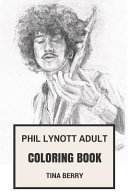 Phil Lynott Adult Coloring Book