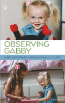 Observing Gabby  Child Development and Learning  0 7 Years