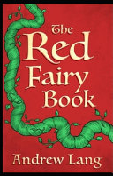 The Red Fairy Book Illustrated